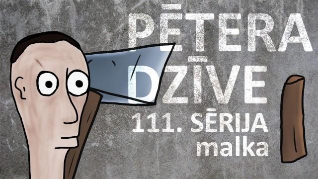 VIDEO: Pēteris ir atgriezies! Pētera dzīve – malka (111. sērija).