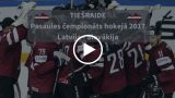 VIDEO TIEŠRAIDE: PČ hokejā 2017. LATVIJA – SLOVĀKIJA pagaidām 2:0! Sācies 3.periods!