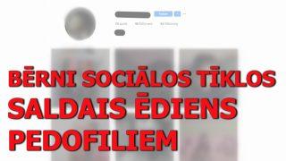 Latviešu blogeris atklāj ŠĶEBINOŠU patiesību par latviešu bērnu sociālo tīklu sekotājiem…